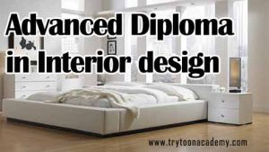 Advanced Diploma In Interior Design Courses Is The One Year Course Which Have 3 Module Of Basically Vast For Space
