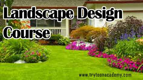 Landscape design course provide Trytoon Academy