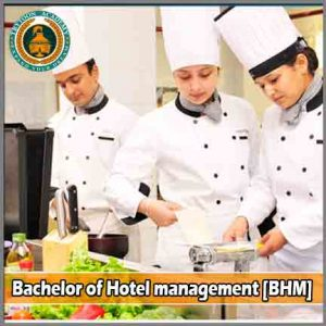 Bachelor of Hotel management [BHM]
