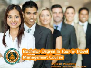 Bachelor Degree in tour and travel management
